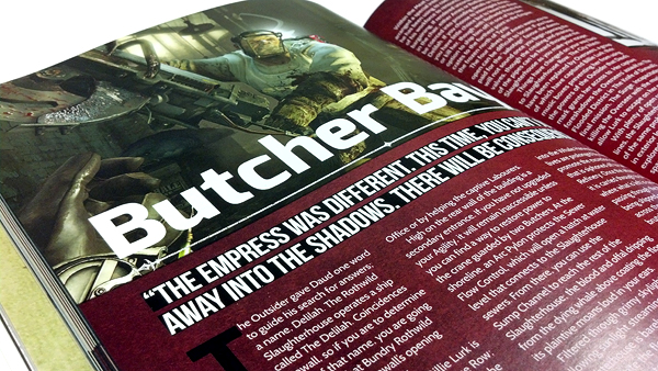 Issue One covers Dishonored and the two pieces of story based DLC.